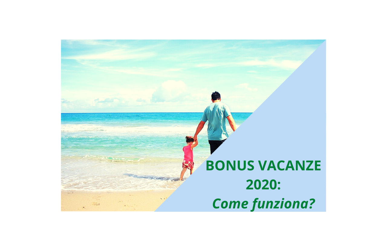 Come funziona il bonus vacanze 2020?